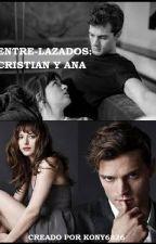 Entre-lazados: Cristian y Ana  by kony6826