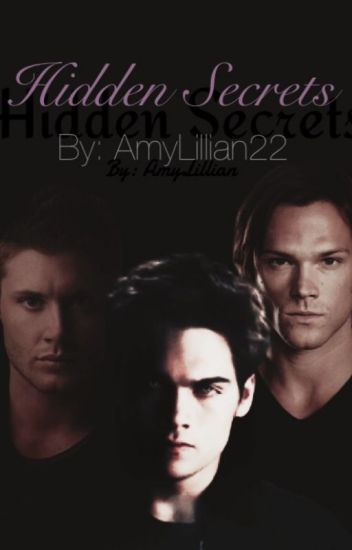 Hidden Secrets (Crossover series with MTV's Teen Wolf and
