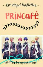 Princafé [END] by agashii-san