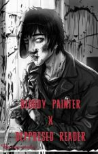 bloody painter x deppresed reader by toy-maker