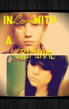 Inlove with a criminal (Jason McCann love story) by purpleninjaswag1994