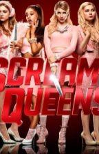 Scream Queens #Wattys2015 by Dead_Ghost_Josue