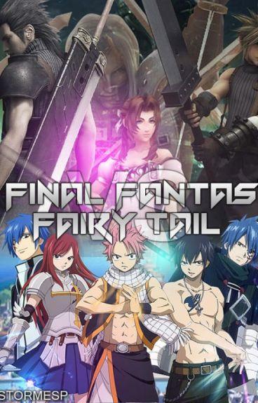 Fairy Tail Final Fantasy ( Fairy Tail - Điều kỳ diệu cuối cùng)