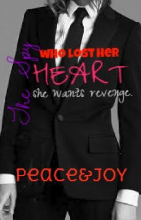 The Spy Who Lost Her Heart by PeaceAndJoy