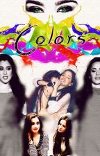 Colors {Camren} by MarriedWithPapitas