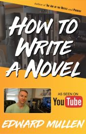 How to Write a Novel by EdwardMullen