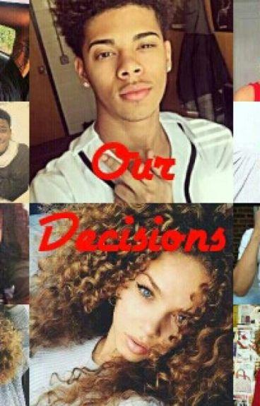 Our Decisions (Trilogy)