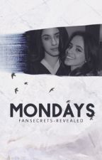 Mondays (Camren) by therecklessminds