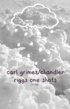carl/chandler one shots  by bridgg