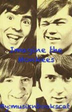 Imagine the Monkees by musicnbookscat