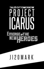 Project Icarus - Emerge of the New Heroes by JimFinity