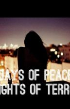 Days of peace, nights of terror by Mal_Langdon
