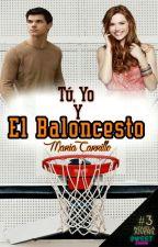 Tú, yo y el baloncesto by macaib_auryner