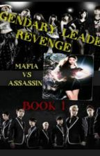 Legendary Leader Revenge book 1 (complete) by crisheart14