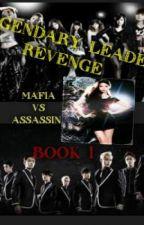 Legendary Leader Revenge book 1 (complete) by crisheart14