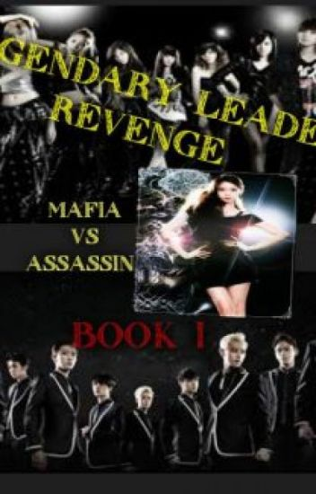 Legendary Leader Revenge book 1 (complete)