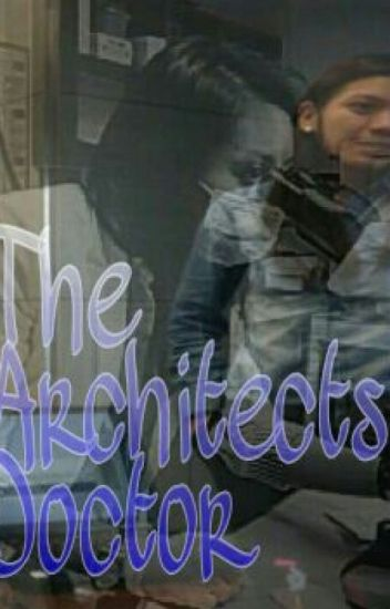 The Architect's Doctor