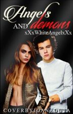 Angels and Demons [H.S fanfiction] by XMarinaGeorgianaX