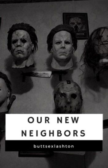 Our New Neighbors // Lashton