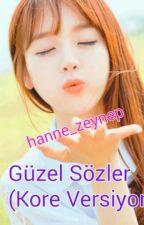 Güzel Sözler (Kore versiyon) by hanne_zeynep