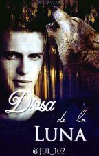 Diosa de la Luna(#2 Terminado & Editando) by Jul_102