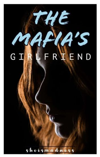 The Mafia's Girlfriend