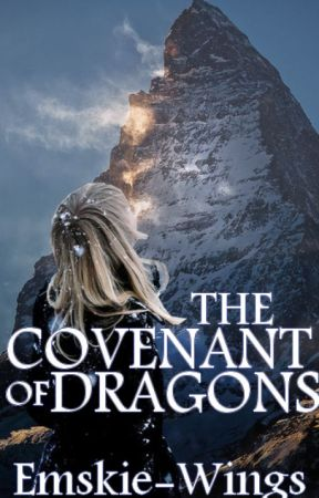 The Dragon Knight; The Covenant of Dragons by Emskie-Wings