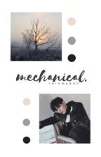 mechanical | xiuchen by rainmyeon