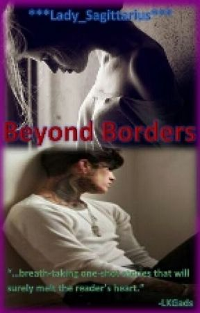 BEYOND BORDERS (#Wattys2016) by X_TheEpicWriter_X