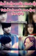 Fated in Only One Guy (MyungStal) by LorenxxVtaehyung
