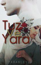 TUZ VE YARA by yabanleyla