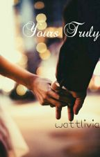 Yours Truly ( Liam Payne Fanfiction ) by wattlivia