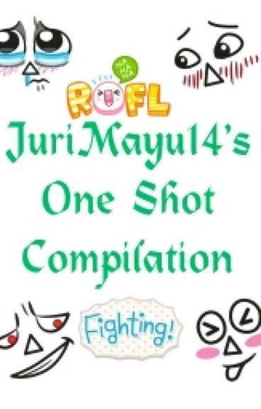 jurimayu14's One Shot Compilation