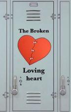 The Broken Loving Heart by GcKathyAni