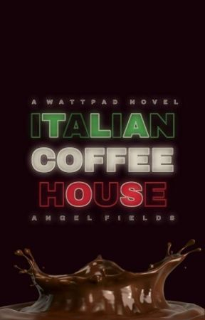 Italian Coffee House [BWWM] by Stars-vs-Chocolates