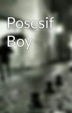 Posesif Boy by ichekusilawati