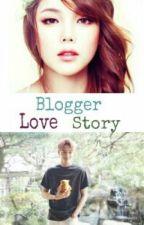 [HIATUS] Blogger Love Story (Slow Update) by btxo_lovers