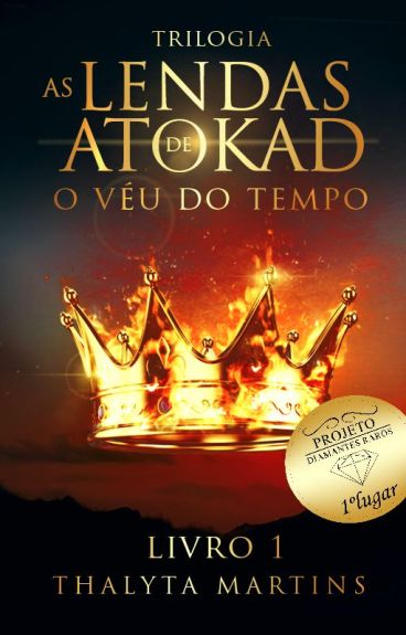 Trilogia As Lendas de Atokad- O Véu do Tempo [#1 concluído] by thalytamartiins