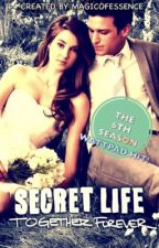 The Secret Life Of The American Teenager [SEASON 6] Together Forever by magicofessence