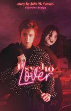 Psycho Lover by sungyeol-