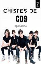 CHISTES DE CD9 2 by iQueDaniela