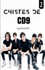 CHISTES DE CD9 2 by iQueDaniela