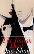 The Italian Devil One-Shot by angelica20000