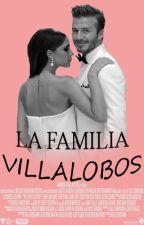LA FAMILIA VILLALOBOS «1ra & 2da Temporada» by fer_ori