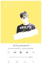 wi-fi password » exo by akaniee