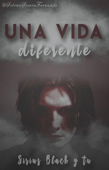Una vida diferente (Sirius Black y tu)