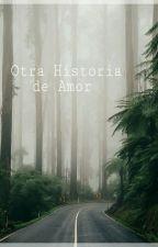Otra historia de amor  [sebastian villalobos & tu] by YxlMtz
