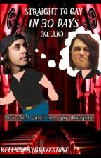 Straight To Gay In 30 Days ж Kellic (BoyxBoy) by KellicOnMyGravestone