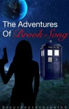 The beginning : The Adventures of Brook Song by bespokepsychopathh