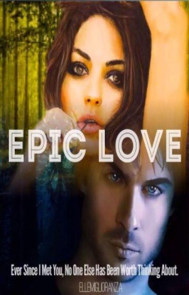 'Epic Love' Damon Salvatore Love Story 'Epic Love Saga'